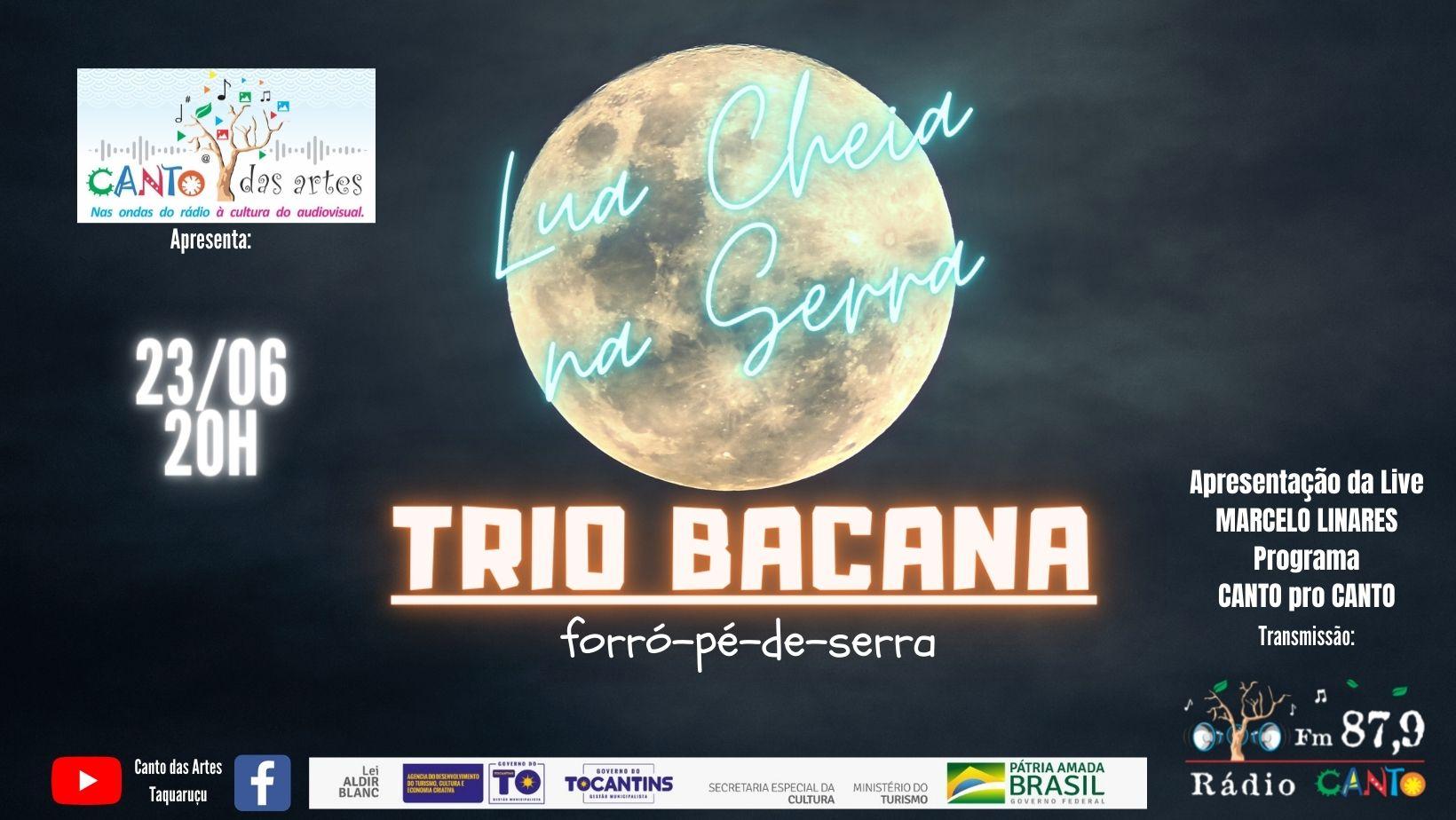 """""""Lua Cheia na Serra"""" em Taquaruçu com show do TRIO BACANA"""