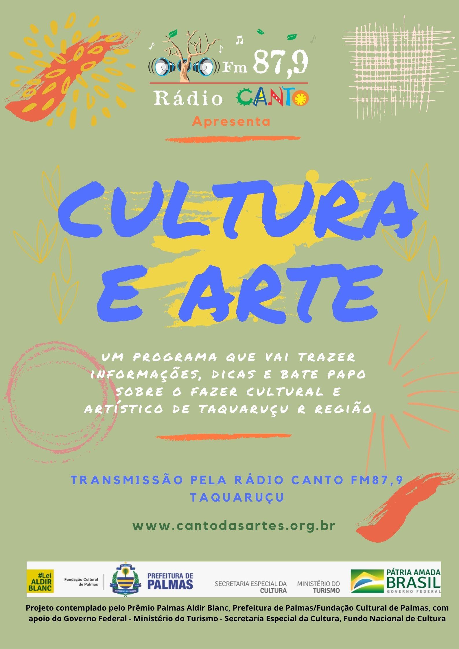 Rádio Canto FM estreia programa que vai trazer informações, dicas e bate papo sobre o fazer cultural e artístico de Taquaruçu e região.