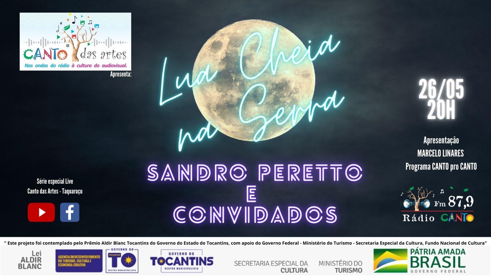 Lua Cheia na Serra - Sandro Peretto e convidados